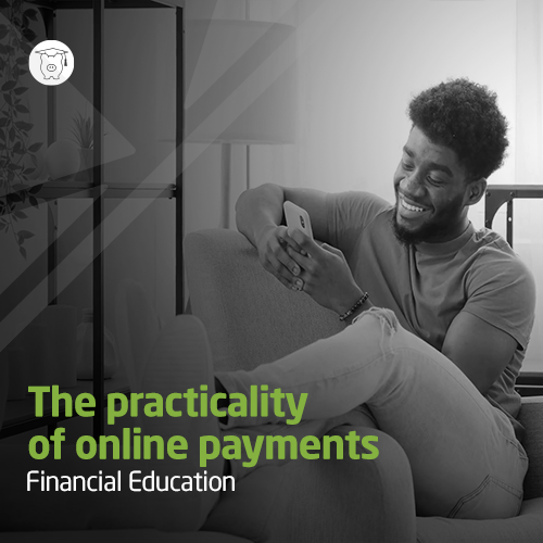 Financial Education - The convenience of online payments